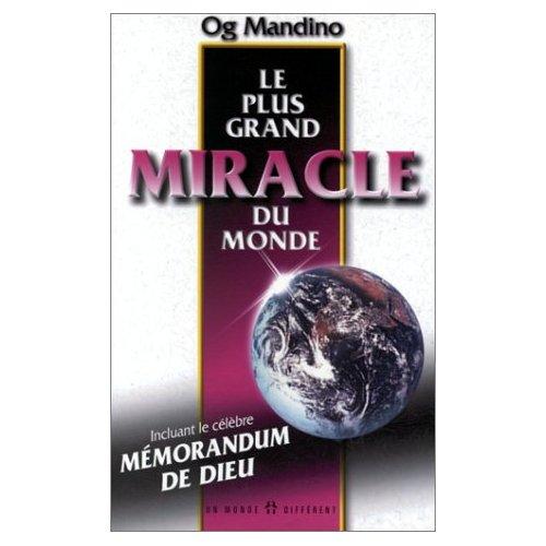 Og mandino le plus grand miracle du monde